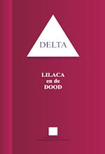 Delta 14 Lilaca en de dood